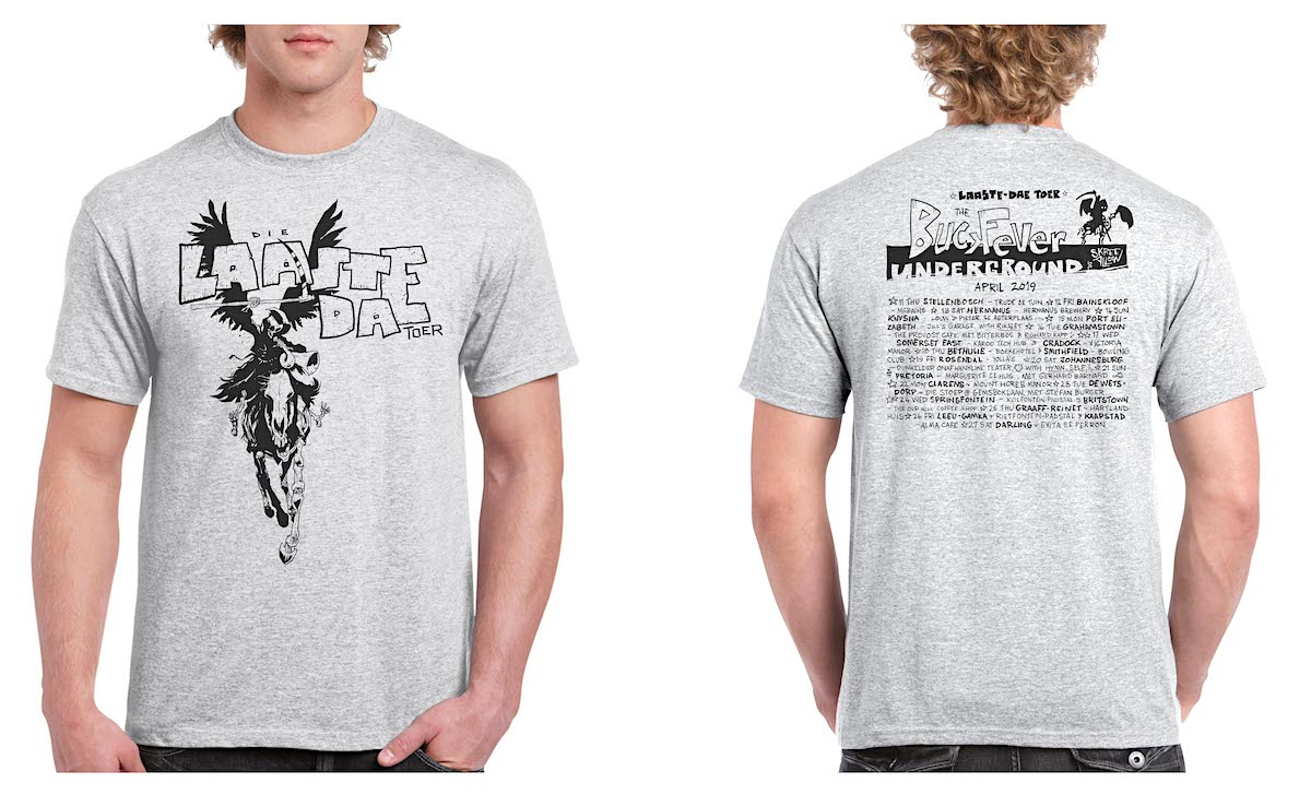 Limited edition t-shirt for Laaste Dae-toer. Cost: R220. Men's or Women's cut.